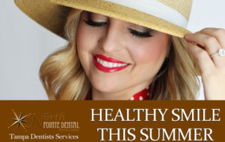 Healthy Smile this Summer