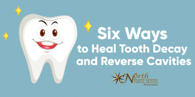 Featured image for an article called Six Ways to Heal Tooth Decay and Reverse Cavities
