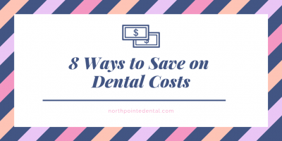 Featured image for an article called 8 Ways to Save on Dental Costs