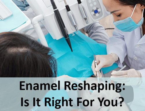 Enamel Reshaping: Is It Right For You?
